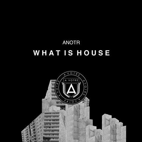 What is house by anotr on amazon music for Whats house music