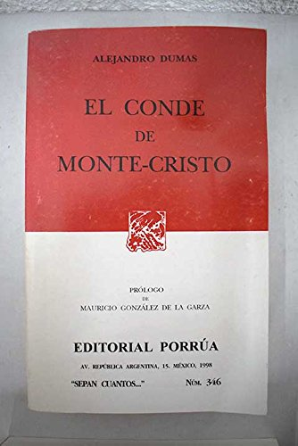 El Conde De Monte Cristo Dumas Alejandro Dumas Alexandre 9789684324770 Books