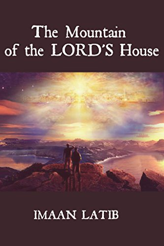 The Mountain of the Lord's House - Kindle edition by Imaan ... on green plan, church plan, salvation plan,