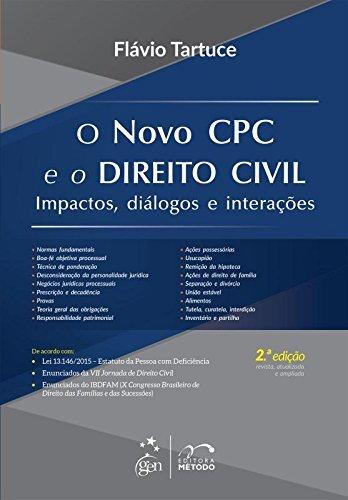 O Novo CPC e o Direito Civil. Impactos, Diálogos e Interações