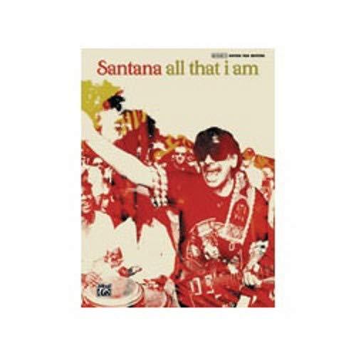 (Carlos Santana -- All That I Am: Authentic Guitar TAB)