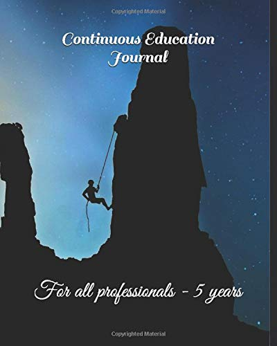 Continuous Education Journal: For all professionals - 5 years ...
