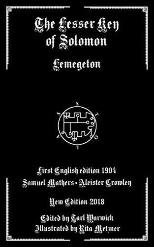 The Lesser Key of Solomon: Lemegeton (The Lesser Key Of Solomon The King)