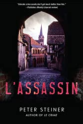 L'Assassin: A Thriller (A Louis Morgon Thriller Book 2)