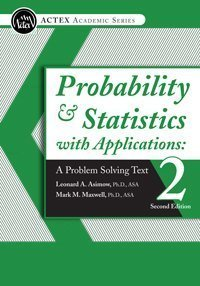 - Probability & Statistics with Applications: A Problem Solving Text, 2nd Edition