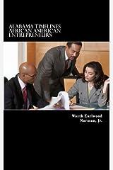 Alabama Timelines: African American Entrepreneurs (Volume 2) Paperback