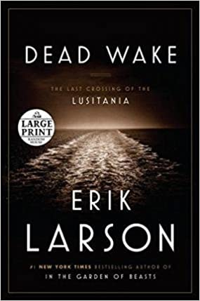 image for [ Dead Wake: The Last Crossing of the Lusitania by Larson, Erik ( Author ) Mar-2015 Paperback ]