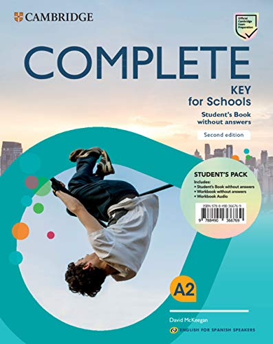 Complete Key for Schools for Spanish Speakers Student's Book without answers 2nd Edition por David Mckeegan