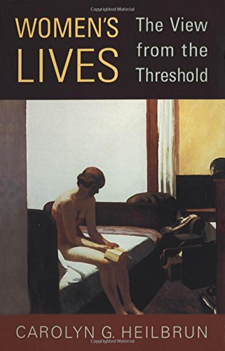 Women's Lives: The View from the Threshold (Alexander Lectures)