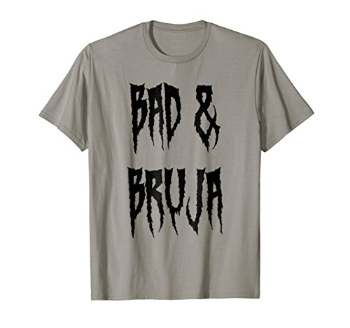 Bad & Bruja - Witchcraft & Wiccan Spells T Shirt -