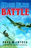 High Blue Battle, Dave McIntosh, 0773723382
