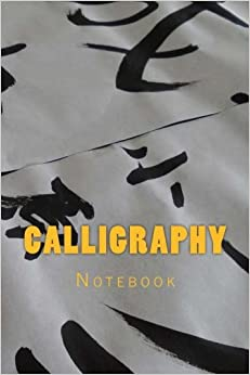 Calligraphy: Notebook 150 Lined Pages