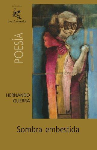 Sombra embestida (Spanish Edition) [Hernando Guerra] (Tapa Blanda)