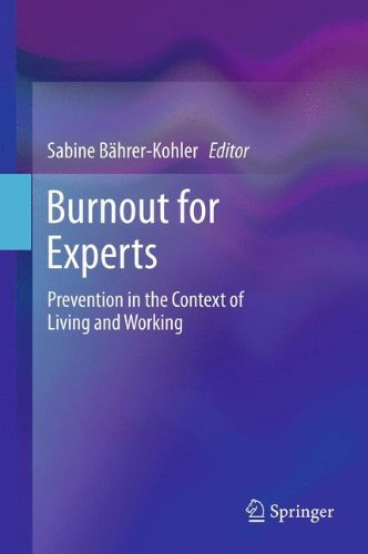 Burnout for Experts: Prevention in the Context of Living and Working