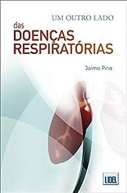 Um Outro Lado das Doenças Respiratórias