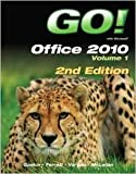 GO! with Office 2010 Volume 1, and Myitlab with Pearson EText, Gaskin, Shelley and Vargas, Alicia, 0133483657