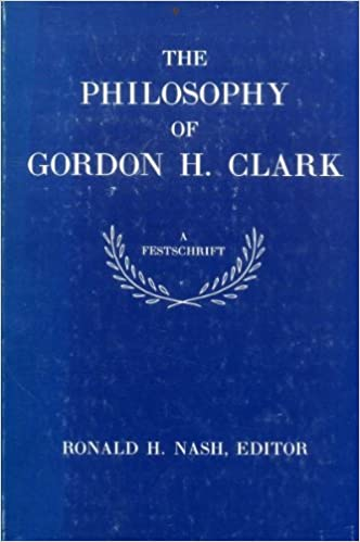 Image result for nash the philosophy of gordon h. clark