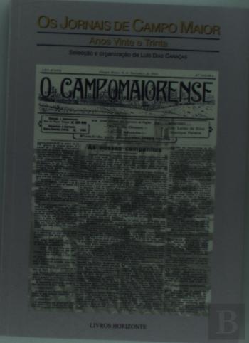 Os jornais de campo maior - anos 20 e 30 (Portuguese Edition) pdf
