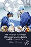 The Practical Handbook of Perioperative Metabolic and Nutritional Care