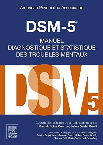 BOOK Dsm-5: Manuel Diagnostique Et Statistique Des Troubles Mentaux (French Edition) T.X.T