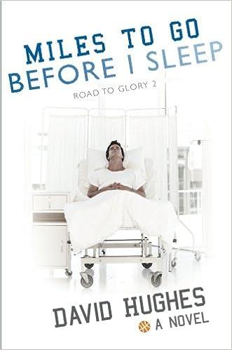 Book Miles to Go Before I Sleep (Road to Glory)