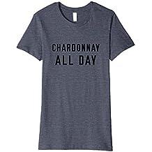 Wine Bae: Chardonnay All Day T-Shirt