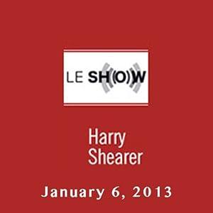 Le Show, January 06, 2013 Radio/TV Program