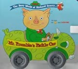 The Busy World of Richard Scarry Mr. Frumble's Pickle Car