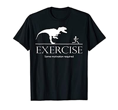 Exercise Motivation Required Funny T-rex Running Tshirt