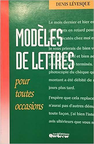 Amazon Fr Modeles De Lettres Pour Toutes Occasions Denis