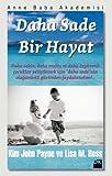 img - for Daha Sade Bir Hayat book / textbook / text book