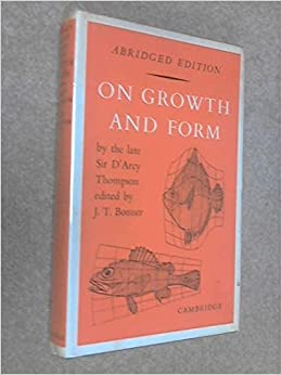 On Growth and Form Abridged Edition by D'Arcy W. Thompson (1961-01-02)