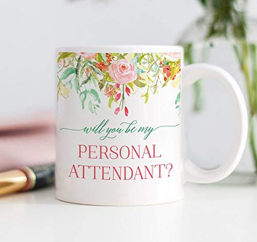 BeauMUG Will You Be My Personal Attendant? Attendant Proposal Mug Gift, Favor, Gift for Bridal Party, Mug for Personal Attendant, Wedding Favors ()
