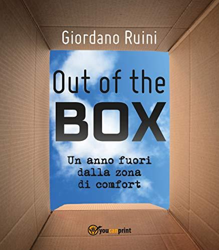 (OUT OF THE BOX: Un anno fuori dalla zona di comfort (Italian)