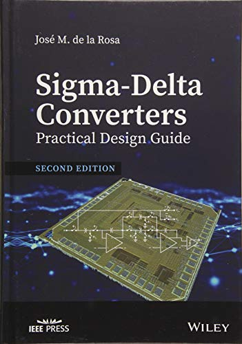 Sigma-Delta Converters: Practical Design Guide (Wiley - IEEE)