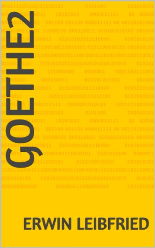 Goethe2 (Goethe.Ein Komet am Himmel der Jahrhunderte) (German Edition)