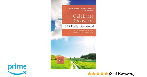 Celebrate Recovery 365 Daily Devotional: Healing from Hurts
