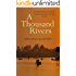 A Thousand Rivers