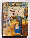 The Legend of William Tell (Bantam Little Rooster Book)