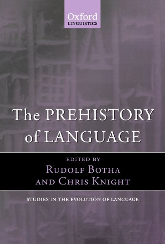 The Prehistory of Language (Oxford Studies in the Evolution of Language) by Oxford University Press