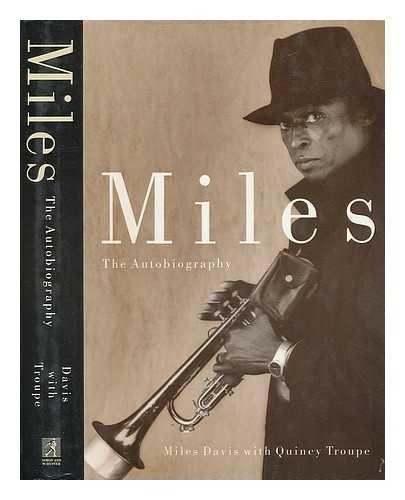Miles: The Autobiography, Davis, Miles; Troupe, Quincy