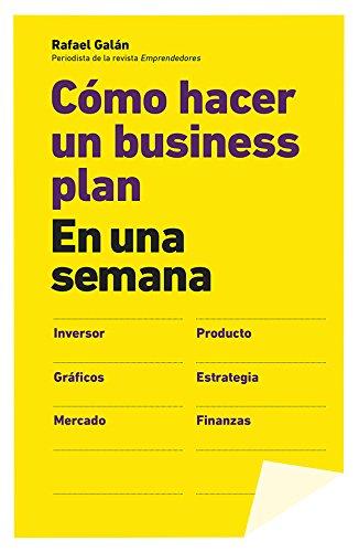 Descargar Libro Cómo Hacer Un Business Plan En Una Semana Rafael Galán