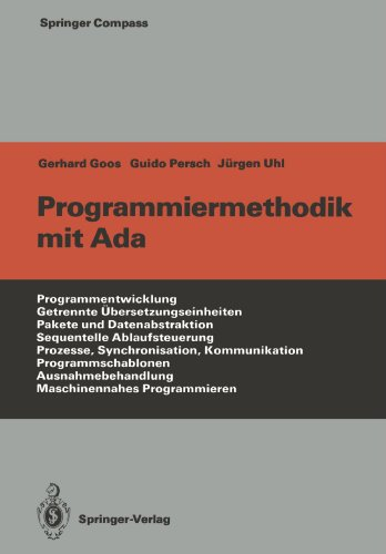 Programmiermethodik mit Ada (Springer Compass) (German Edition) by Springer