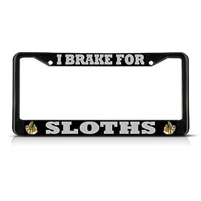 License Plate Covers I Brake For Sloths Black Metal Heavy Duty License Plate Frame Tag Border - Bobbit
