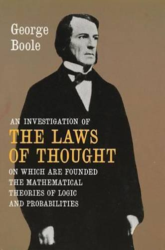 An Investigation of the Laws of Thought by George Boole (1958-06-01) (An Investigation Of The Laws Of Thought)