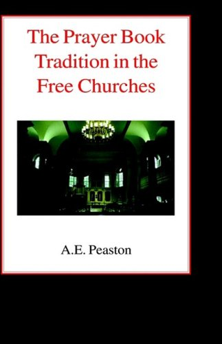 The Prayer Book Tradition in the Free Church