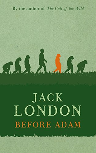 Download before adam 1907 by jack london a novel book pdf audio download before adam 1907 by jack london a novel book pdf audio idlor3euu fandeluxe Image collections