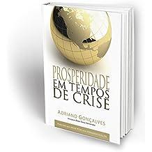 Prosperidade em tempos de crise