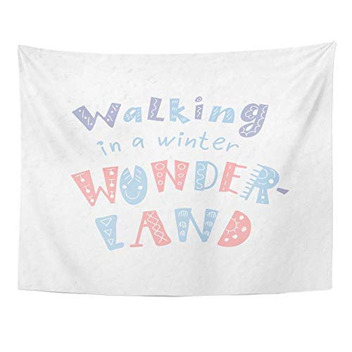 SSKBJTBDW Abstract Winter Quote and Phrase Lettering Walking in a Winter Wonder-Land Tapestry Soft Polyester Cotton Appropriate Size Nice Wall Hanging -