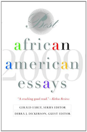 Best African American Essays: 2009 (Best African American Essays)